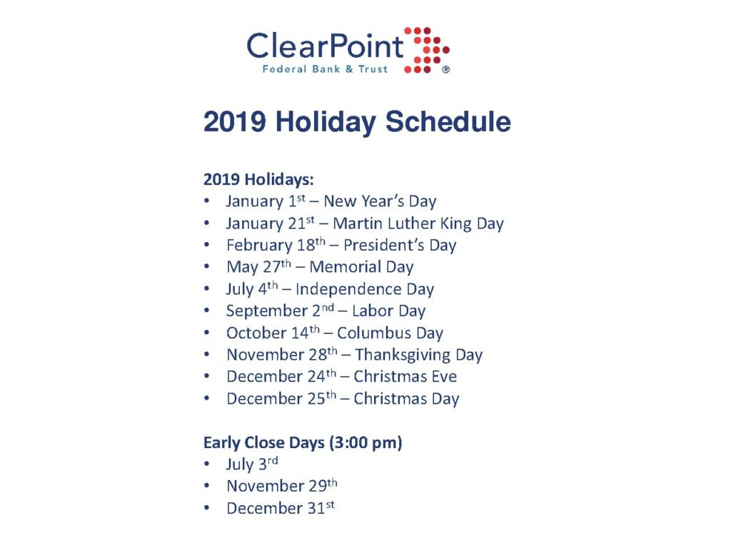 Christmas Eve Federal Holiday 2019.Clearpoint Holiday Schedule Clearpoint Federal Bank Trust